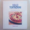 Libro Illustrato Preparazione Dolci Tentazioni Tupperware Ricette Facili Testate per le Tue Feste